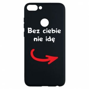 Phone case for Huawei P Smart I'm not going without you - PrintSalon