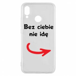 Phone case for Huawei P20 Lite I'm not going without you - PrintSalon