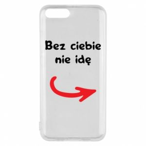 Phone case for Xiaomi Mi6 I'm not going without you - PrintSalon
