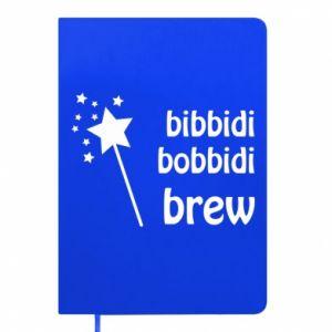 Notes Bibbidi, bobbidi, brew