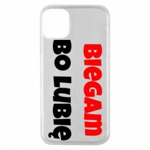 Etui na iPhone 11 Pro Biegam  bo lubię!