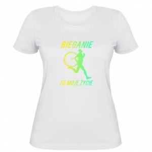 Damska koszulka Bieganie to moje życie