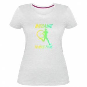 Damska premium koszulka Bieganie to moje życie