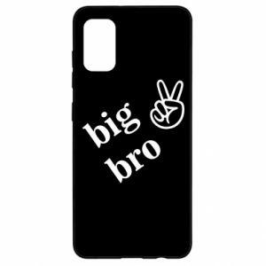 Samsung A41 Case Big bro