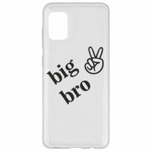 Samsung A31 Case Big bro