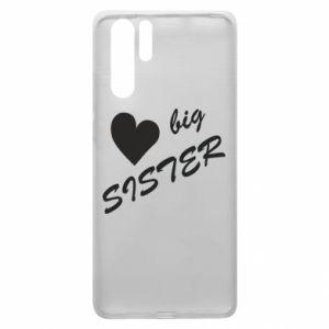 Huawei P30 Pro Case Big sister