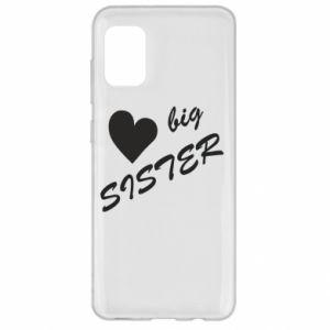Samsung A31 Case Big sister