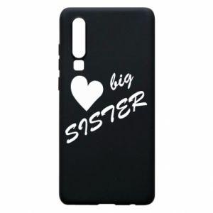 Huawei P30 Case Big sister
