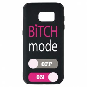 Phone case for Samsung S7 Bitch mode