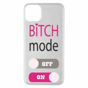 Phone case for iPhone 11 Pro Max Bitch mode