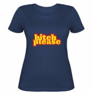 Koszulka damska Bitch please