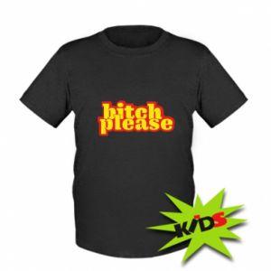 Koszulka dziecięca Bitch please