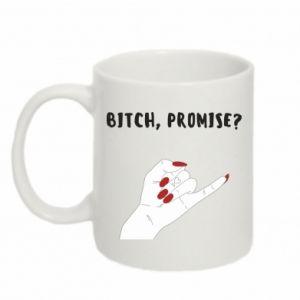 Kubek 330ml Bitch, promise?