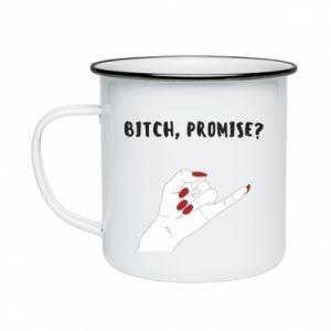 Kubek emaliowany Bitch, promise?