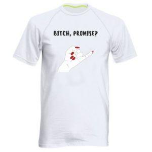 Men's sports t-shirt Bitch, promise?