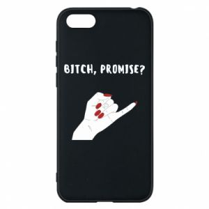 Phone case for Huawei Y5 2018 Bitch, promise?
