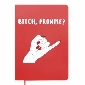 Notepad Bitch, promise?
