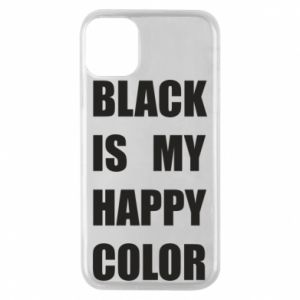 Phone case for iPhone 11 Pro Black is my happy color