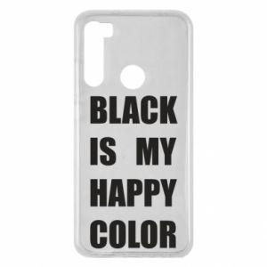 Etui na Xiaomi Redmi Note 8 Black is my happy color