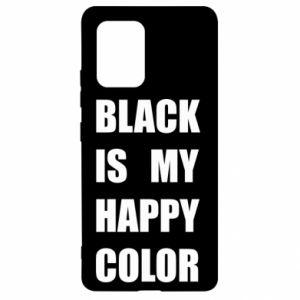 Etui na Samsung S10 Lite Black is my happy color