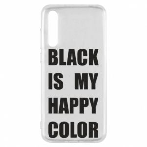 Etui na Huawei P20 Pro Black is my happy color