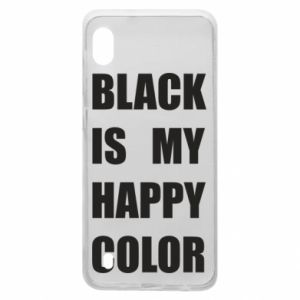 Etui na Samsung A10 Black is my happy color