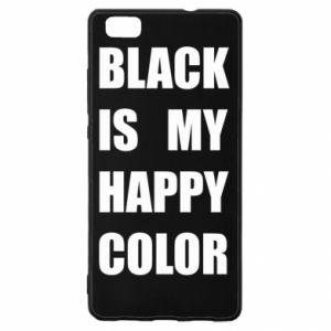 Etui na Huawei P 8 Lite Black is my happy color