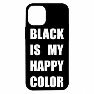 Etui na iPhone 12 Mini Black is my happy color