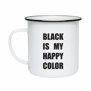 Enameled mug Black is my happy color
