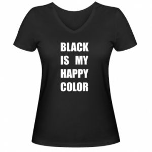 Women's V-neck t-shirt Black is my happy color