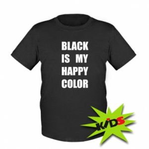 Kids T-shirt Black is my happy color