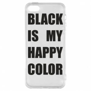 Phone case for iPhone 5/5S/SE Black is my happy color