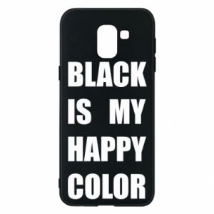 Phone case for Samsung J6 Black is my happy color