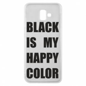 Etui na Samsung J6 Plus 2018 Black is my happy color
