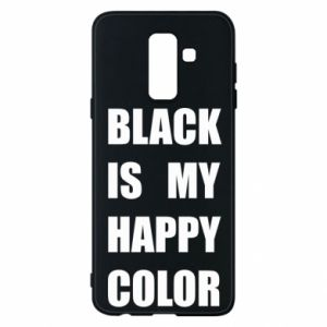 Phone case for Samsung A6+ 2018 Black is my happy color
