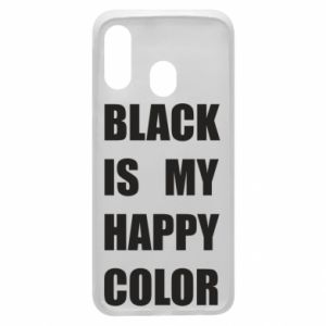 Phone case for Samsung A40 Black is my happy color