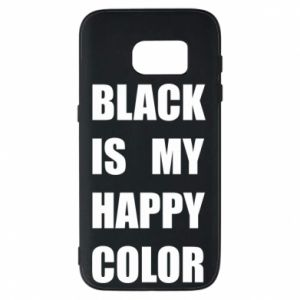 Phone case for Samsung S7 Black is my happy color