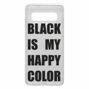 Phone case for Samsung S10 Black is my happy color
