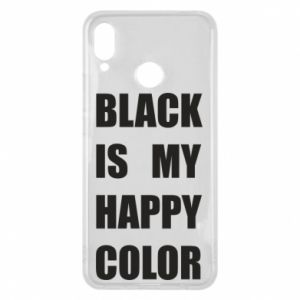 Phone case for Huawei P Smart Plus Black is my happy color