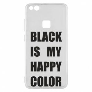 Phone case for Huawei P10 Lite Black is my happy color