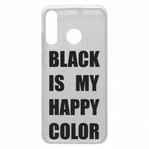 Phone case for Huawei P30 Lite Black is my happy color