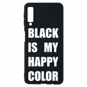 Etui na Samsung A7 2018 Black is my happy color