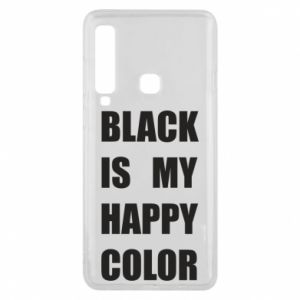 Phone case for Samsung A9 2018 Black is my happy color
