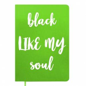 Notes Black like my soul