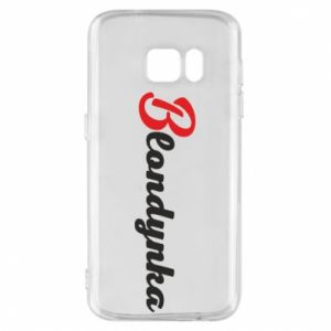 Phone case for Samsung S7 Inscription: Blonde