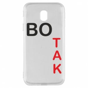 Phone case for Samsung J3 2017 Because - PrintSalon
