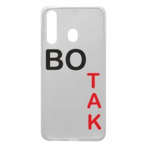 Phone case for Samsung A60 Because - PrintSalon