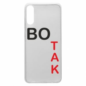 Phone case for Samsung A70 Because - PrintSalon