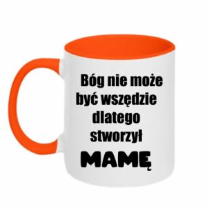 Two-toned mug God can not be everywhere, that's why he created mum