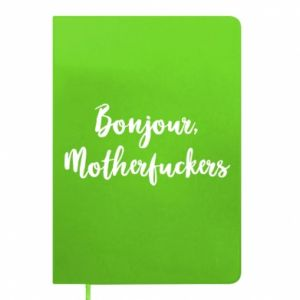 Notes Bonjour motherfuckers